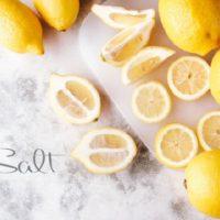 塩レモンの効果と作り方!酸味と塩味が醸し出す魔法の万能調味料